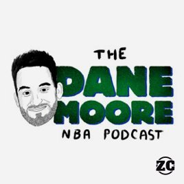 dane moore nba podcast